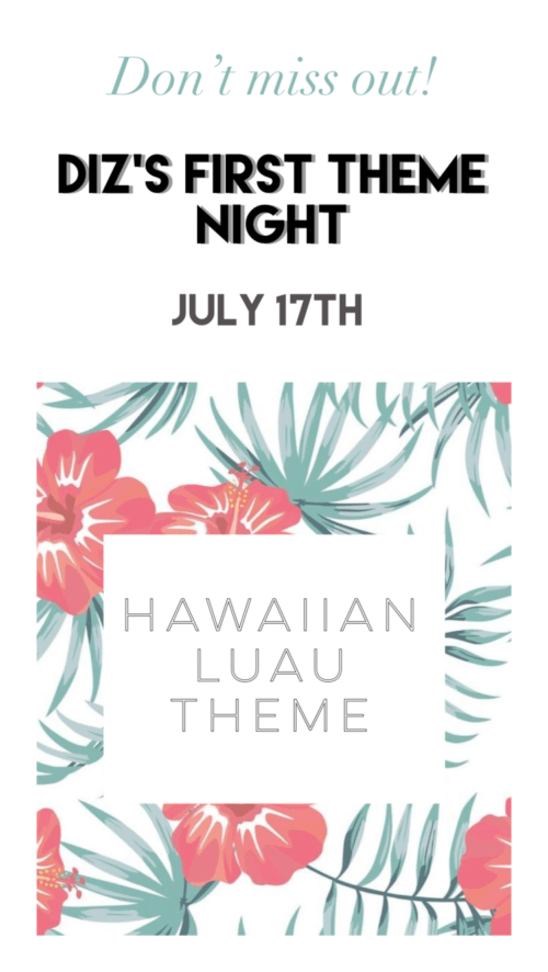 Diz's Cafe_Hawaiian Luau Theme_July 17 2020